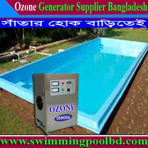 Swimming Pool & Spa Water O3/Ozone Generator Supply Company Bangladesh