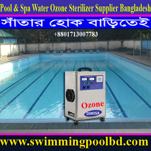 Swimming Pool Ozone Generator Supplier Company in Bangladesh
