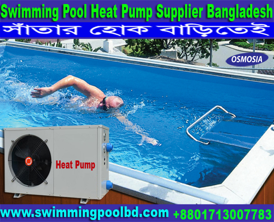 Heat Pump Water Heater Supplier Company Bangladesh, Heat Pump Water Heater Supplier Bangladesh, Heat Pump Water Heater Supplier Company in Bangladesh, Heat Pump Water Heater Supplier Companies in Bangladesh, Heat Pump Water Heater Suppliers Companies in Bangladesh, Industrial Heat Pump Water Heater Suppliers Companies in Bangladesh, Industrial Heat Pumps Water Heater Suppliers Companies in Bangladesh, Commercial Swimming Pool Heat Pumps Water Heater Suppliers Companies in Bangladesh