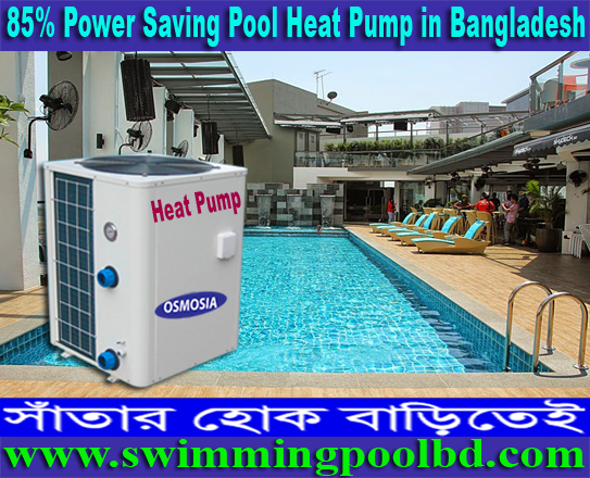 Commercial Swimming Pool Heat Pumps Water Heater Supplier Company in Bangladesh, Commercial Swimming Pools Heat Pumps Water Heater Supplier Company in Bangladesh, Commercial Swimming Pools Heat Pumps Water Heater Supplier Company in China, Commercial Swimming Pools Heat Pumps Water Heater Supplier Company in Usa, Commercial Central Heating Heat Pump Supplier Company in Bangladesh, Commercial & Industrial Central Heating Heat Pump Supplier Company in Bangladesh