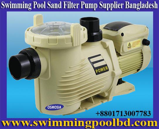 Swimming Pool Sand Filter Pump Supply Company in China, Swimming Pool Sand Filter Pump Manufacturer Company in China, Swimming Pool Sand Filter Pump Manufacturers Company in China, Swimming Pools Sand Filter Pumps Manufacturers Company in China, Swimming Pools Sand Filter Pumps Manufacturers Companies in China, China Swimming Pools Sand Filter Pumps Manufacturers Companies Dhaka , China Swimming Pools Sand Filter Pumps Manufacturers, Bangladesh Swimming Pools Sand Filter Pumps Manufacturers, Bangladesh Swimming Pools Pump Manufacturers, Bangladesh Swimming Pools Pump, Bangladesh Swimming Pool Pump Suppliers