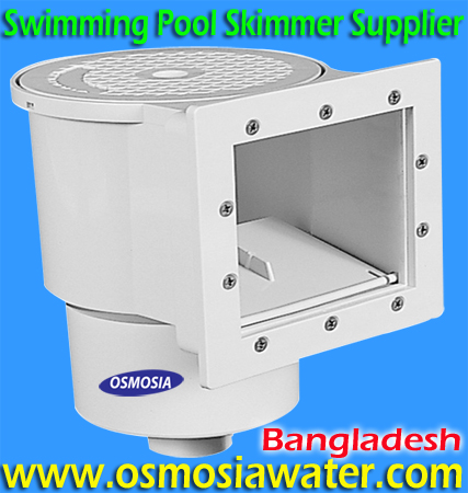 Pool Skimmer Bangladesh, Pool Skimmer in Bangladesh, Bangladesh Swimming Pool Skimmer Supplier Company, Swimming Pool Skimmer in Bangladesh,  Swimming Pool Skimmer Supplier Bangladesh, Swimming Pool Skimmer Supplier in Bangladesh, Bangladesh Swimming Pool Skimmer Supplier, Swimming Pool Skimmer Supplier in Bangladesh, Swimming Pool Skimmer Supplier Company in Bangladesh, Pool Skimmer Supplier Company in Bangladesh, Skimmer Supplier Company in Bangladesh, Swimming Pool Skimmer Supplier Company Bangladesh, Swimming Pool Skimmer Manufacturers China, Swimming Pool Skimmer Basket Supplier Bangladesh