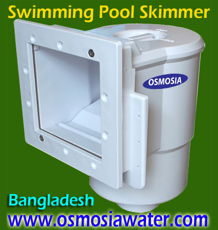 Pool Skimmer Supply Bangladesh, Pool Skimmer Bangladesh, Skimmer, Skimmer bd, Skimmer Bangladesh, Skimmer in Bangladesh, Skimmer for Swimming Pool Supplier Company in Bangladesh,Bangladesh Swimming Pool Skimmer Supplier Company, Bangladesh Swimming Pool Skimmer Supplier, Swimming Pool Skimmer Supplier in Bangladesh, Swimming Pool Skimmer Supplier Company in Bangladesh, Pool Skimmer Supplier Company in Bangladesh, Skimmer Supplier Company in Bangladesh, Swimming Pool Skimmer Cover Supplier Company Bangladesh, Swimming Pool Skimmer Basket Cover Supplier Bangladesh