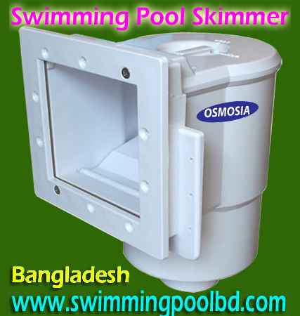 Swimming Pools Skimmer Bangladesh, Swimming Pool Skimmer Bangladesh, Swimming Pool Skimmer in Bangladesh, Swimming Pool Skimmer Supplier in Bangladesh, Swimming Pool Skimmer Supplier Company in Bangladesh, Swimming Pool Water Filtration Skimmer Supplier Company in Bangladesh, Swimming Pool Water Filter Skimmer Supplier Company in Bangladesh, Swimming Pool Water Filter Skimmer Supplier Company in Dhaka Bangladesh, Rooftop Swimming Pool Skimmer Supply Company Bangladesh, Outdoor Swimming Pool Skimmer Supply Company Bangladesh, Indoor Swimming Pool Skimmer Supply Company Bangladesh